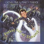Cathy Fink & Marcy Marxer Pocket Full Of Stardust