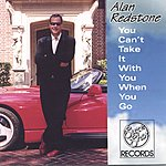 Alan Redstone You Can't Take It With You When You Go