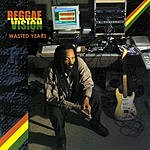Reggae Vision Wasted Years