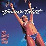 Travis Tritt The Girl's Gone Wild