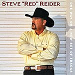 Steve 'Red' Reider One Way On A New Set Of Tracks