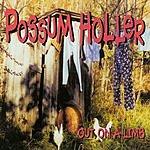 Possum Holler Out On A Limb