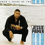 Jessie Primer III When I Think Of You