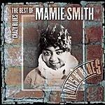 Mamie Smith Crazy Blues: The Best Of Mamie Smith