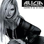 Alicia Villarreal Cuando El Corazon Se Cruza