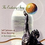 Jeff Johnson The Enduring Story: A Retrospective