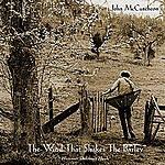 John McCutcheon The Wind That Shakes The Barley
