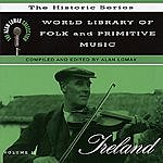 Alan Lomax The Alan Lomax Collection: World Library Of Folk And Primitive Music, Vol.2: Ireland