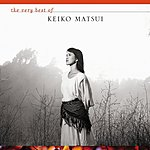 Keiko Matsui The Very Best of Keiko Matsui