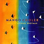 Charles Michael Brotman Mango Cooler