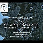 Alan Lomax The Alan Lomax Collection: Classic Ballads Of Britain And Ireland, Vol.2