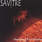 Savitre Searching For Savitre