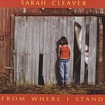Sarah Cleaver From Where I Stand