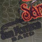Sam Morrison Band Sam Morrison Band