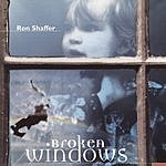 Ron Shaffer Broken Windows