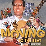 Robert The Guitar Guy Moving To The Beat