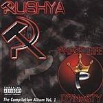 Rushya Dynasty: The Compilation Album, Vol.1