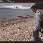 Russ Glen Unless