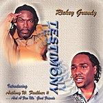 Rickey Grundy Testimony
