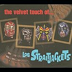 Los Straitjackets The Velvet Touch Of Los Straitjackets