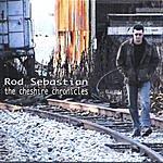 Rob Sebastien The Cheshire Chronicles