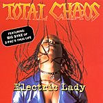 Total Chaos Electric Lady