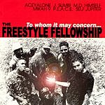 Freestyle Fellowship To Whom It May Concern