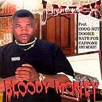 J-Mack Bloody Money (Parental Advisory)