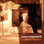 Dave SanSoucie Dead In Dog Years