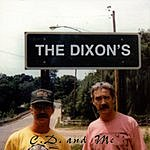 The Dixon's C.D. And Me