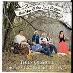 Bob Hay & The Jolly Beggars Toils Obscure