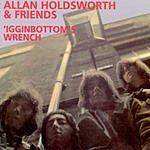 Allan Holdsworth 'Igginbottom's Wrench