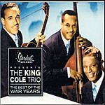 Nat King Cole Trio The Best Of The War Years