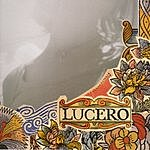 Lucero That Much Further West
