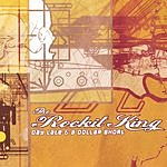 The Rockit King Day Late & A Dollar Short