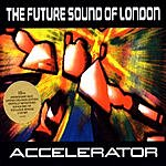 The Future Sound Of London Accelerator Deluxe