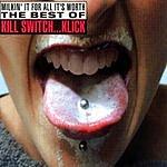 Kill Switch... Klick Milkin' It For All It's Worth