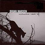 Brian Harden Instinctive State Of
