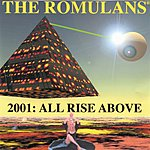 The Romulans 2001: All Rise Above