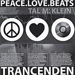 Trancenden Peace Love Beats