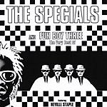 The Specials The Very Best Of The Specials And Fun Boy Three