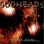 Godheads The Rush Inside: The Reshuffle