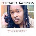 Bernard Jackson What's My Name?