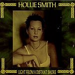 Hollie Smith Light From A Distant Shore