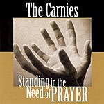 The Carnies Standing In The Need Of Prayer
