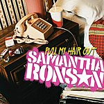 Samantha Ronson Pull My Hair Out