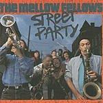 The Mellow Fellows Street Party