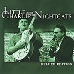 Little Charlie & The Nightcats Deluxe Edition