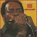 James Cotton High Compression