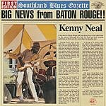 Kenny Neal Big News From Baton Rouge!